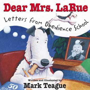 [Download Free] Dear Mrs. LaRue: Letters from Obedience School Audiobook