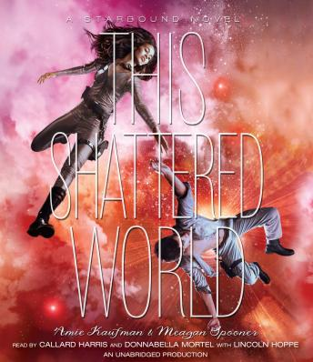 This Shattered World by  Meagan Spooner, Amie Kaufman