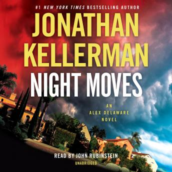 Download Night Moves: An Alex Delaware Novel by Jonathan Kellerman