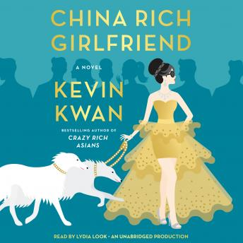 Download China Rich Girlfriend: A Novel by Kevin Kwan