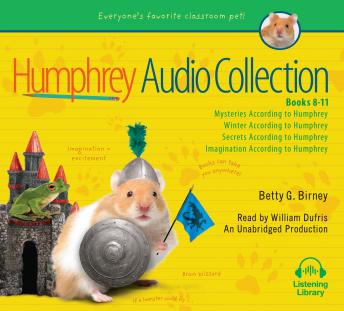 Humphrey Audio Collection, Books 8-11: Mysteries According to Humphrey; Winter According to Humphrey; Secrets According to Humphrey; Imagination According to Humphrey