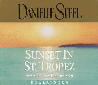 Sunset In St. Tropez by  Danielle Steel