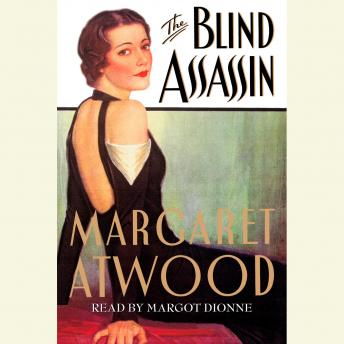 Blind Assassin, Audio book by Margaret Atwood