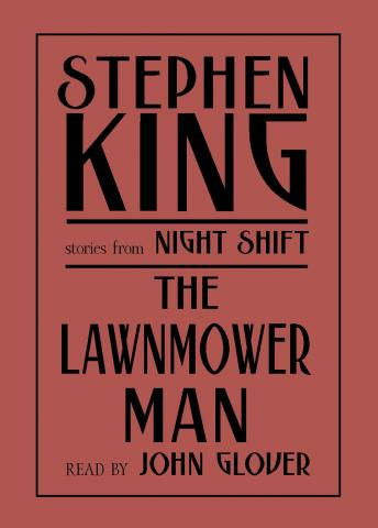 Lawnmower Man: And Other Stories from Night Shift by  Stephen King