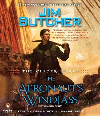 Cinder Spires: The Aeronaut's Windlass by  Jim Butcher