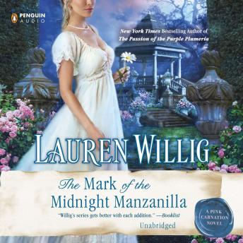 Mark of the Midnight Manzanilla: A Pink Carnation Novel, Lauren Willig