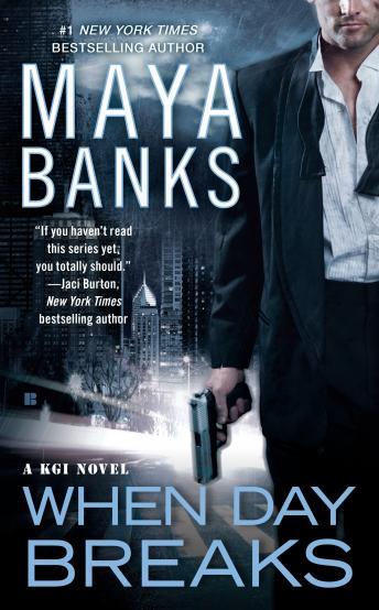 When Day Breaks by  Maya Banks