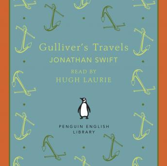Jonathan Swift Gulliver S Travels The Penguin English Library Audio Book