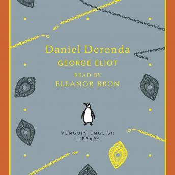 a plot overview of george eliots novel daniel deronda