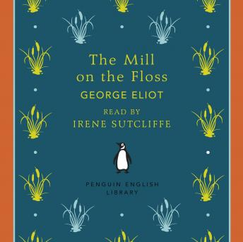 Mill on the Floss by  George Eliot