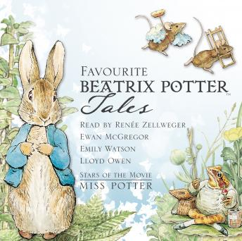 Favourite Beatrix Potter Tales: Read by stars of the movie Miss Potter by  Beatrix Potter