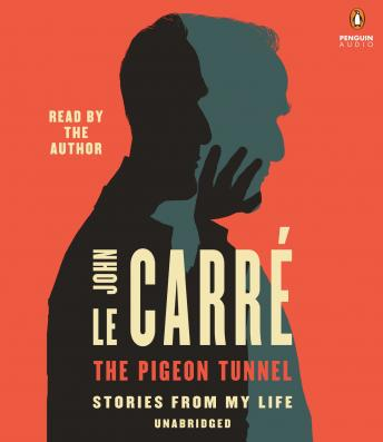 Download The Pigeon Tunnel: Stories of My Life by John Le Carre