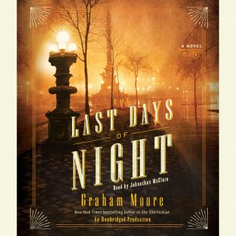 Download Last Days of Night: A Novel by Graham Moore
