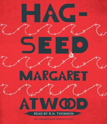 Hag-Seed, Audio book by Margaret Atwood