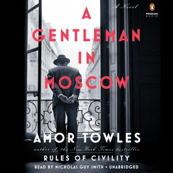 Download Gentleman in Moscow: A Novel by Amor Towles