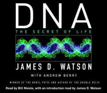 Download DNA: The Secret of Life by James D. Watson