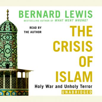 Download Crisis of Islam: Holy War and Unholy Terror by Bernard Lewis
