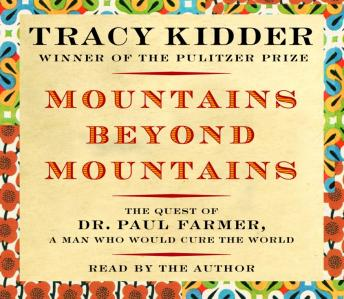 Download Mountains Beyond Mountains by Tracy Kidder