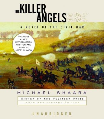 Download Killer Angels: The Classic Novel of the Civil War by Jeff Shaara, Michael Shaara