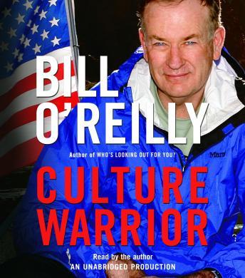 Culture Warrior by  Bill O'Reilly