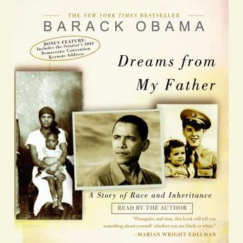 Download Dreams From My Father: A Story of Race and Inheritance by Barack Obama