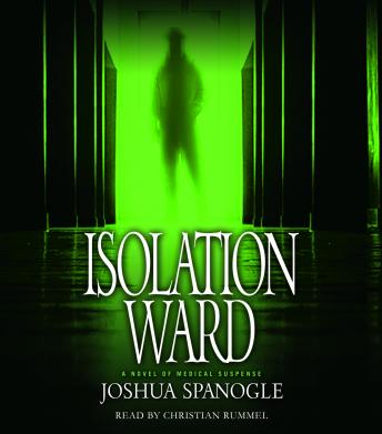 Download Isolation Ward by Joshua Spanogle