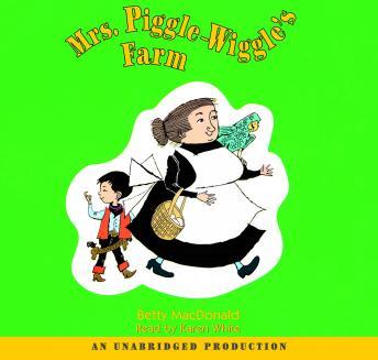 Mrs. Piggle-Wiggle's Farm