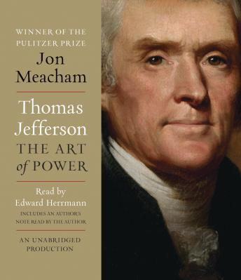 Download Thomas Jefferson: The Art of Power by Jon Meacham
