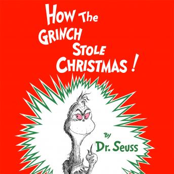 Download How the Grinch Stole Christmas by Dr. Seuss