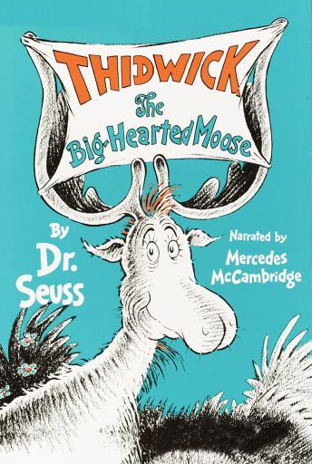 Free Thidwick, The Big-Hearted Moose Audiobook read by Mercedes McCambridge
