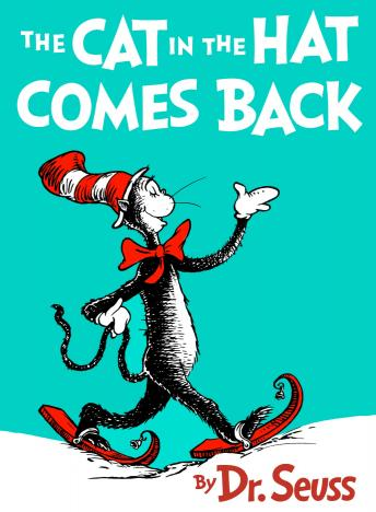 Cat in the Hat Comes Back, Dr. Seuss