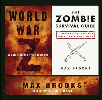 Download World War Z and The Zombie Survival Guide by Max Brooks