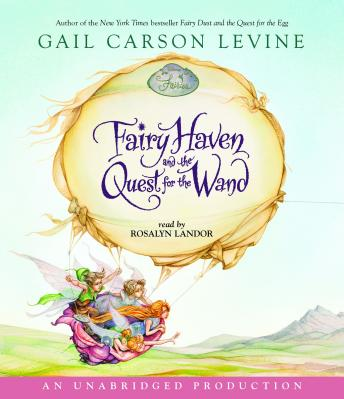 Fairy Haven and the Quest for the Wand Audiobook Mp3 Download Free