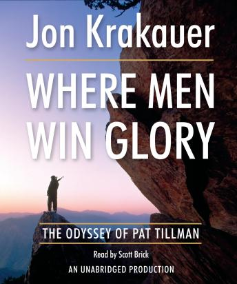 Download Where Men Win Glory by Jon Krakauer