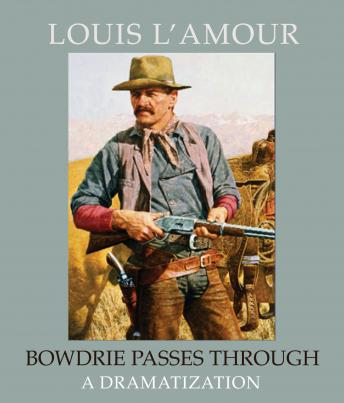 [Download Free] Bowdrie Passes Through Audiobook
