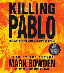 Download Killing Pablo by Mark Bowden
