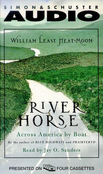 River Horse: A Voyage Across America by  William Least Heat-Moon