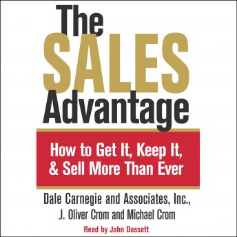 Sales Advantage by  Dale Carnegie, J. Oliver Crom, Michael Crom