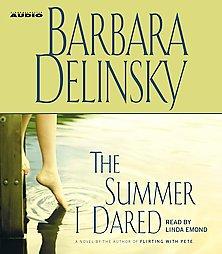 Summer I Dared by  Barbara Delinsky