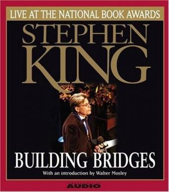 Building Bridges : Stephen King Live at the National Book Awards by  Stephen King