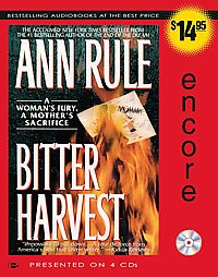 Download Bitter Harvest: A Woman's Fury, a Mother's Sacrifice by Ann Rule