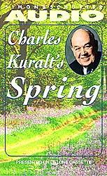 Charles Kuralt's Spring by  Charles Kuralt