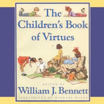 The Children's Book of Virtues: Audio Treasury
