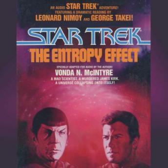 Star Trek: The Entropy Effect by  Vonda N. McIntyre
