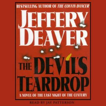 Devil's Teardrop: A Novel of the Last Night of the Century by  Jeffery Deaver