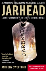 Download Jarhead Movie Tie-In: A Marine's Chronicle of the Gulf War and Other Battles by Anthony Swofford