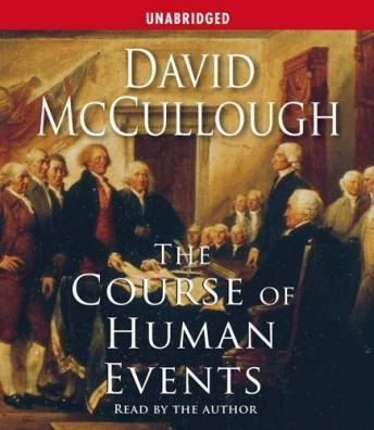 Course of Human Events, Audio book by David McCullough