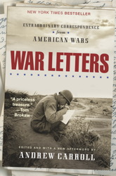 Download War Letters: Extraordinary Correspondence from American Wars by Andrew Carroll
