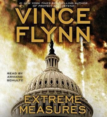 Download Extreme Measures: A Thriller by Vince Flynn