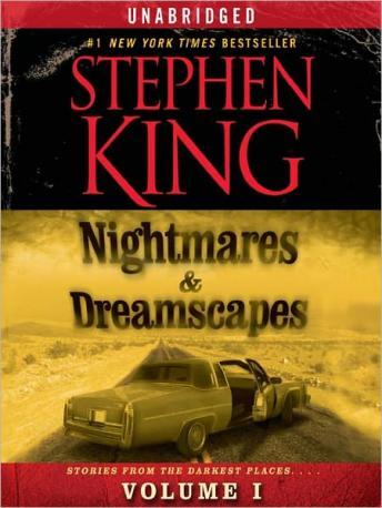 Nightmares & Dreamscapes: Volume I, Stephen King